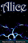 Cover for Alice - a psychedelic fantasy novel by Nathaniel Simpson